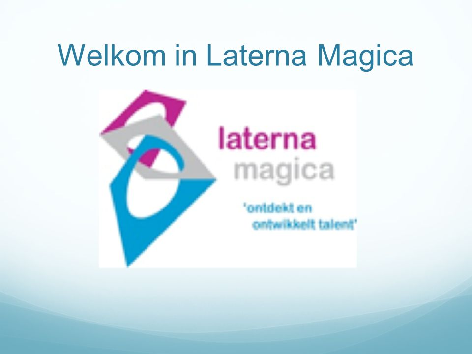 Welkom in Laterna Magica