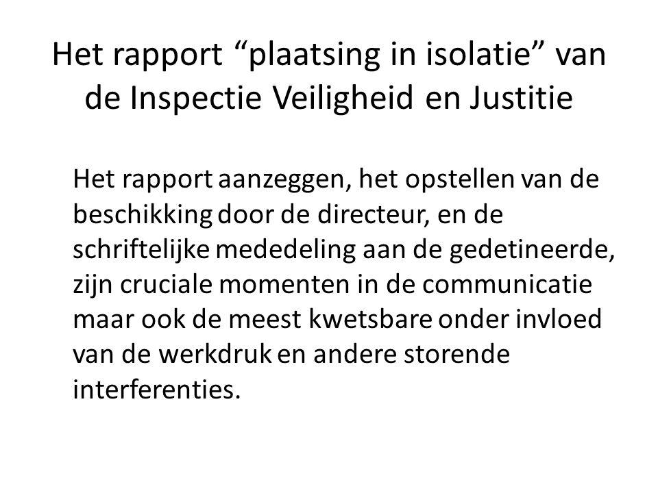 Het rapport plaatsing in isolatie van de Inspectie Veiligheid en Justitie