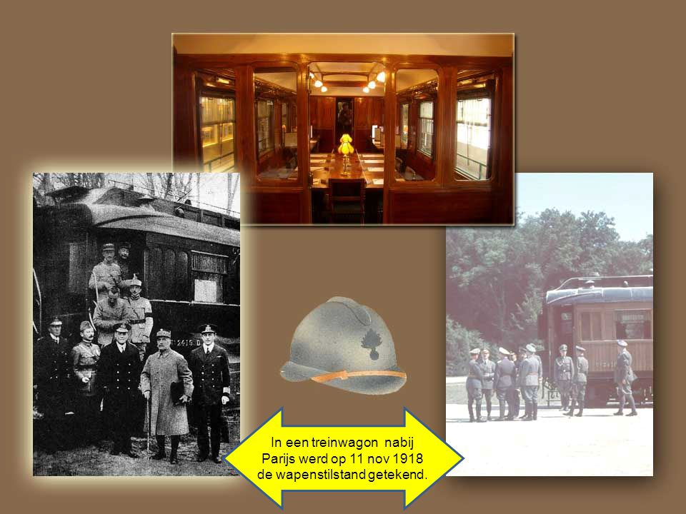 In een treinwagon nabij Parijs werd op 11 nov 1918 de wapenstilstand getekend.