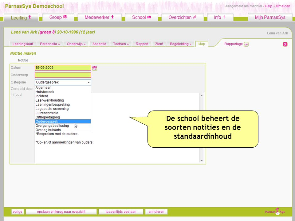 De school beheert de soorten notities en de standaardinhoud