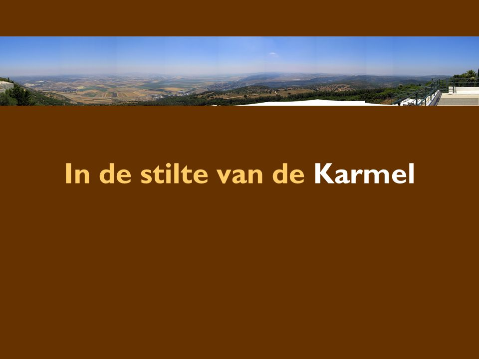 In de stilte van de Karmel