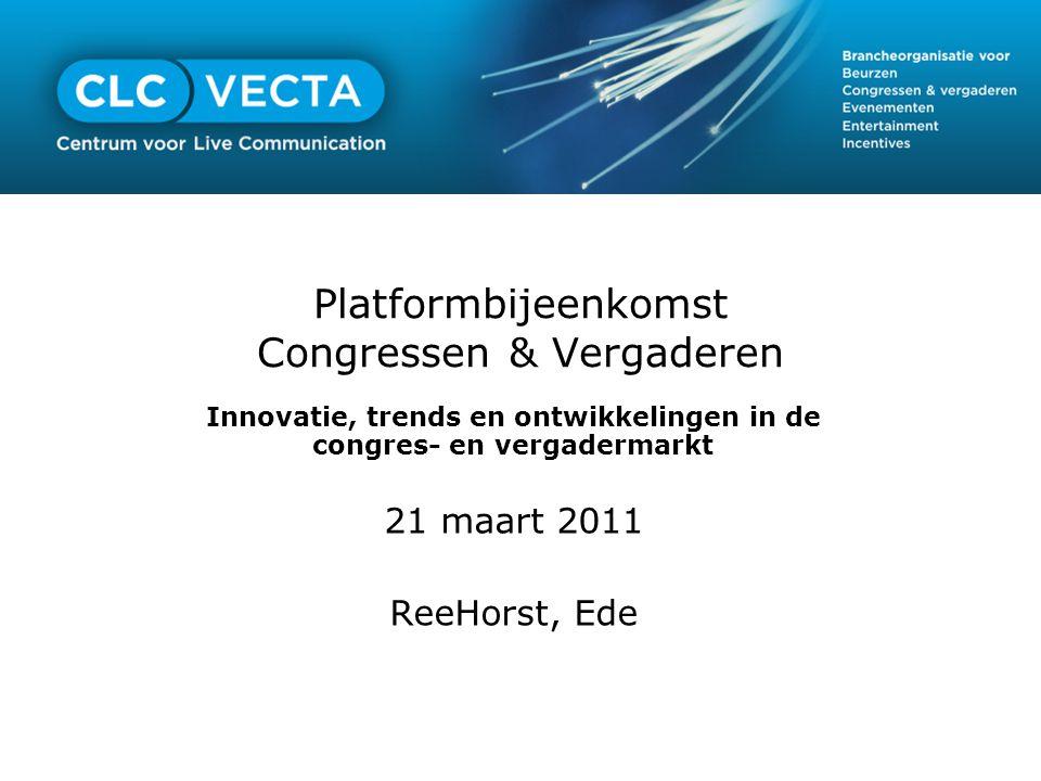 Platformbijeenkomst Congressen & Vergaderen