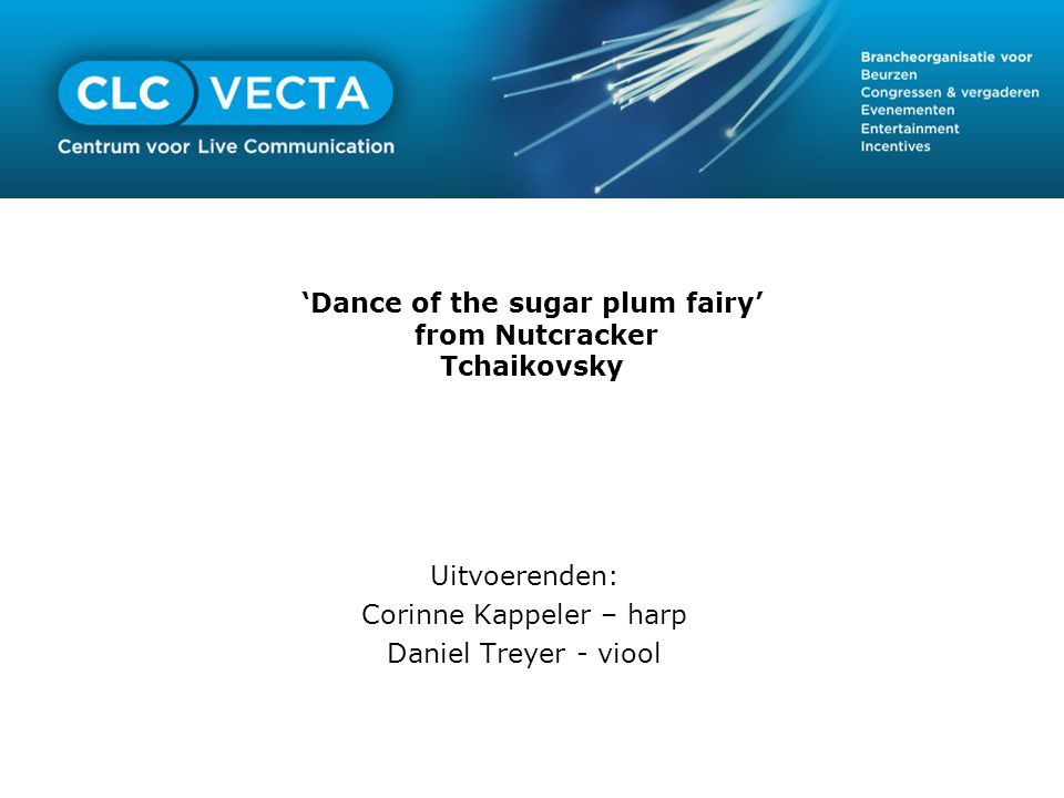 'Dance of the sugar plum fairy' from Nutcracker Tchaikovsky