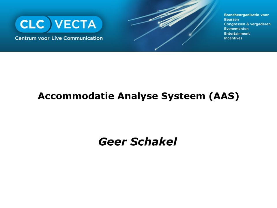 Accommodatie Analyse Systeem (AAS)