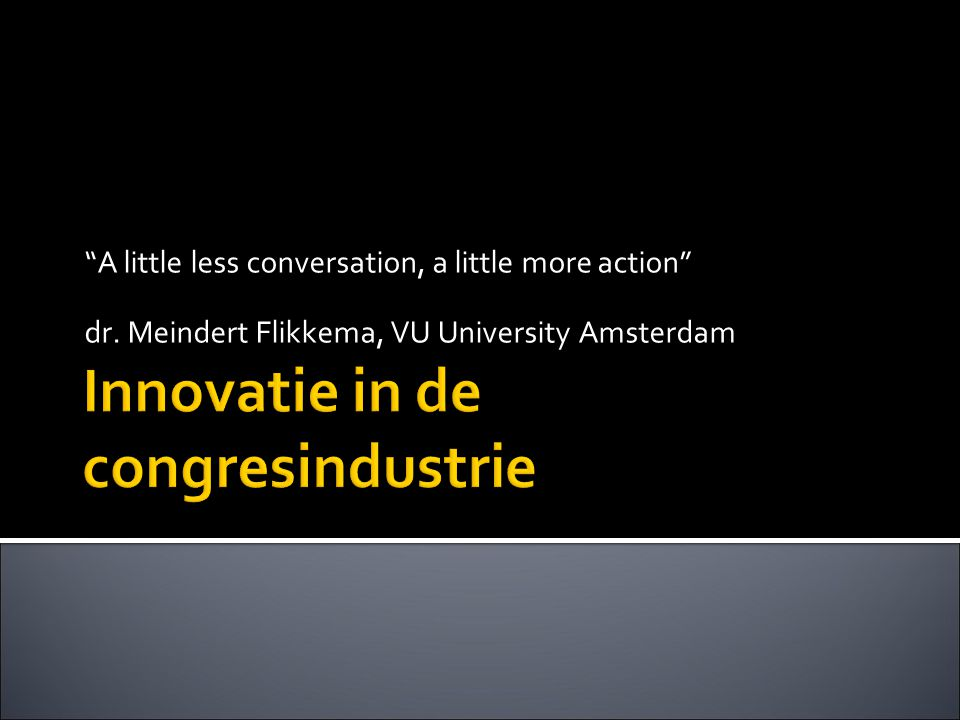 Innovatie in de congresindustrie