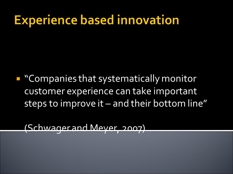 Experience based innovation
