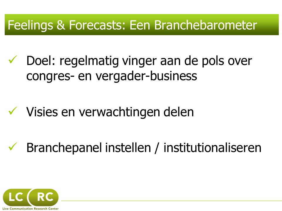 Feelings & Forecasts: Een Branchebarometer