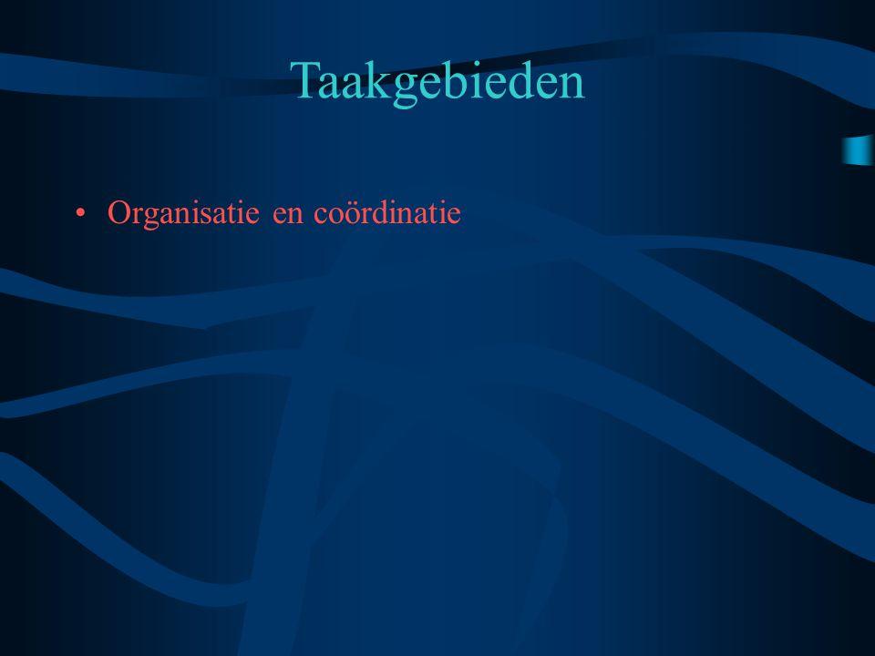 Taakgebieden Organisatie en coördinatie