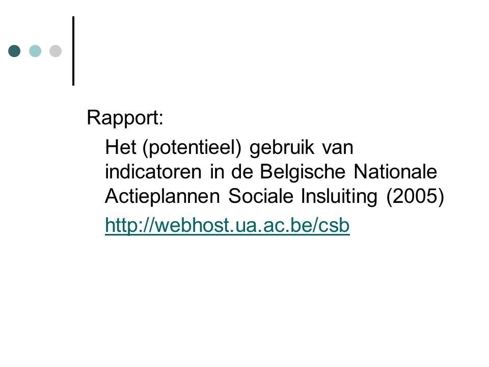 Rapport: Het (potentieel) gebruik van indicatoren in de Belgische Nationale Actieplannen Sociale Insluiting (2005)