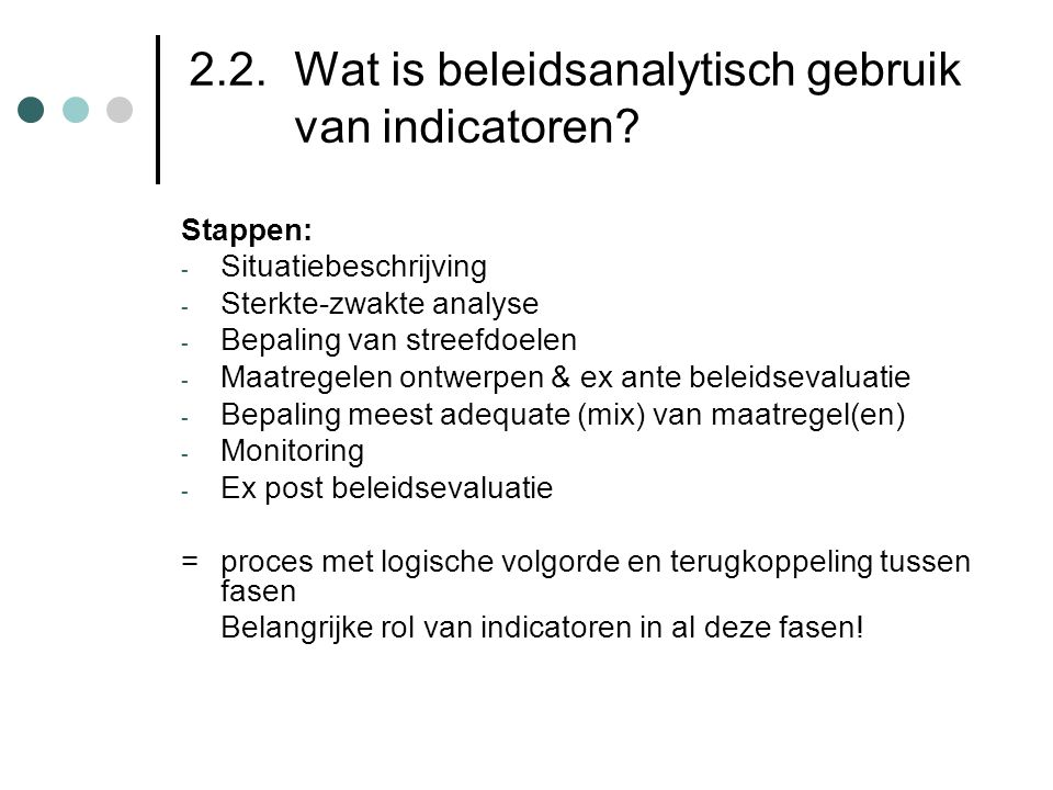 2.2. Wat is beleidsanalytisch gebruik van indicatoren