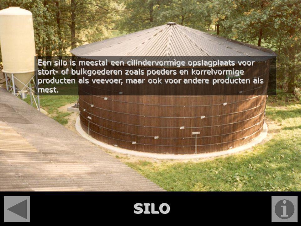 Een silo is meestal een cilindervormige opslagplaats voor stort- of bulkgoederen zoals poeders en korrelvormige producten als veevoer, maar ook voor andere producten als mest.