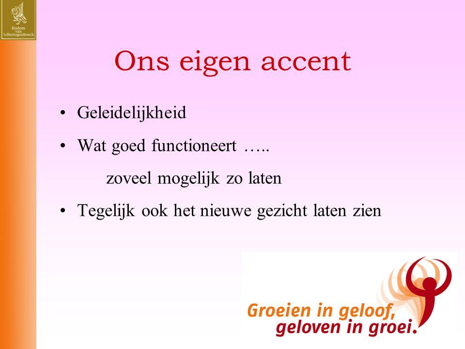 Ons eigen accent Geleidelijkheid