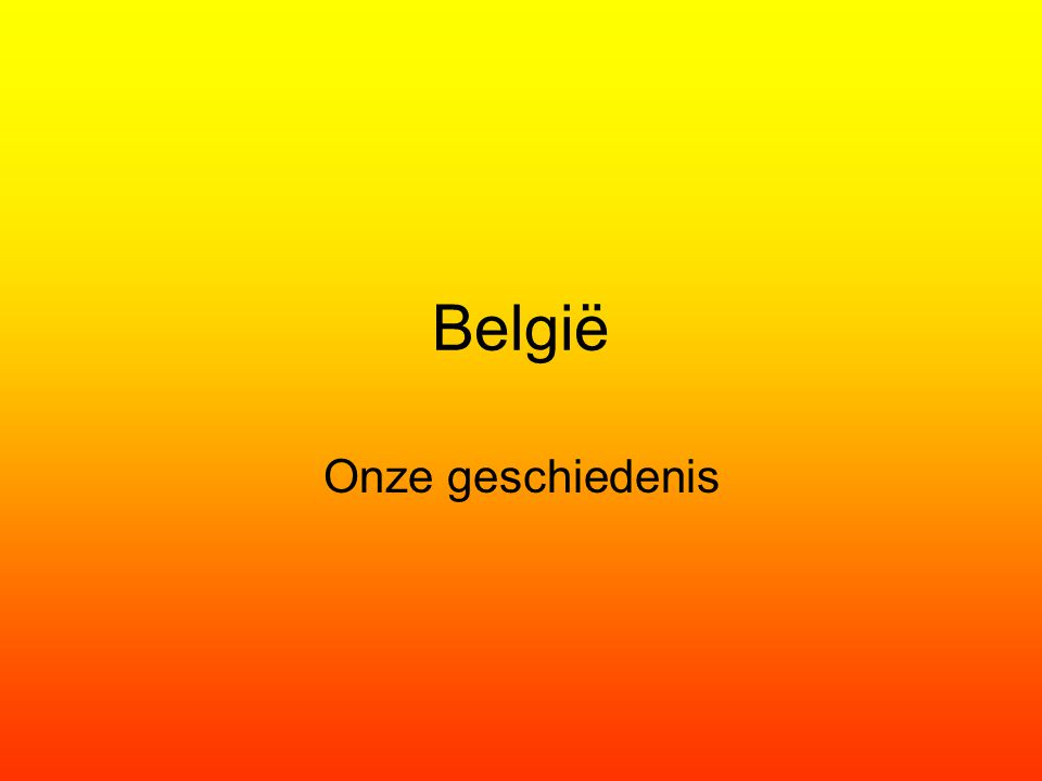 België Onze geschiedenis