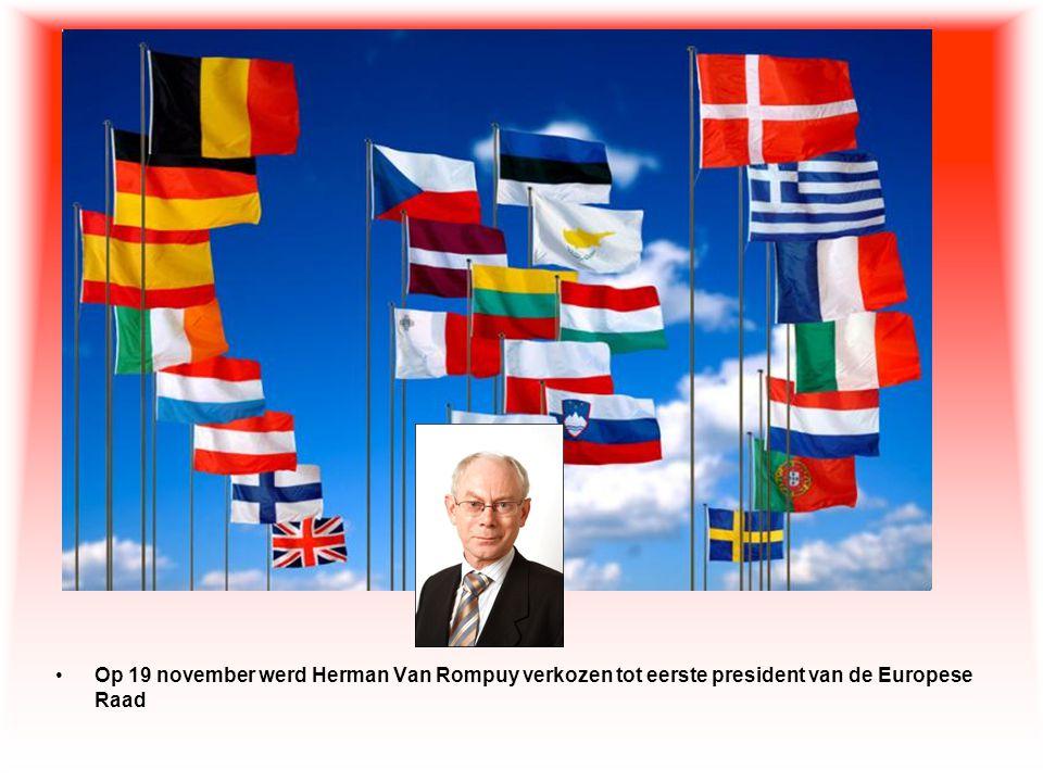 Op 19 november werd Herman Van Rompuy verkozen tot eerste president van de Europese Raad