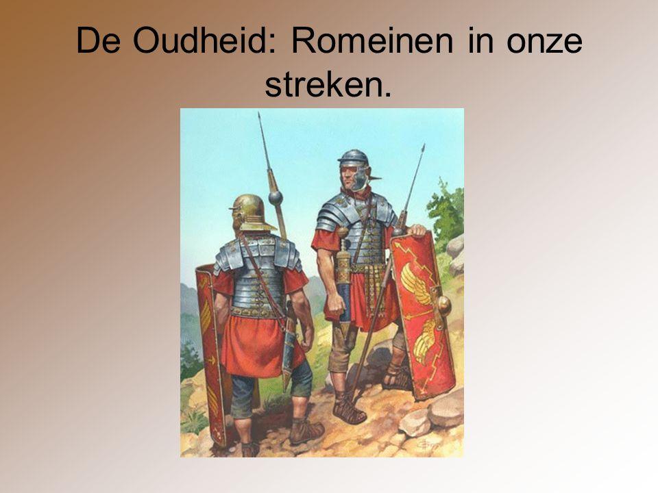 De Oudheid: Romeinen in onze streken.