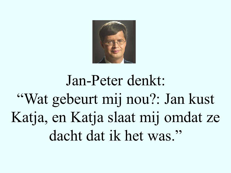 Jan-Peter denkt: Wat gebeurt mij nou