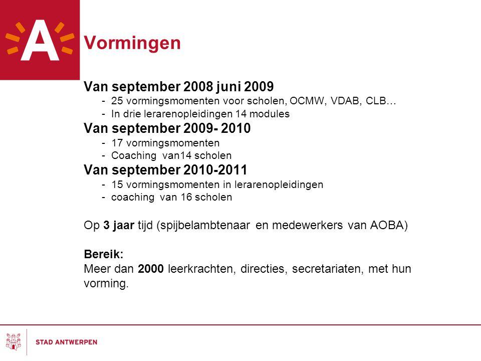 Vormingen Van september 2008 juni 2009 Van september 2009- 2010