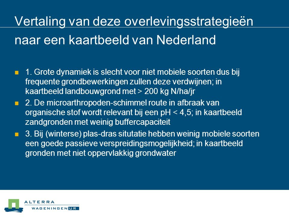 Vertaling van deze overlevingsstrategieën naar een kaartbeeld van Nederland