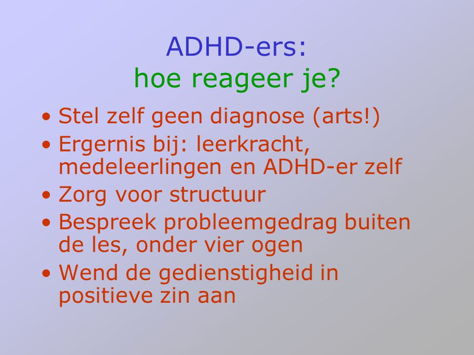 ADHD-ers: hoe reageer je