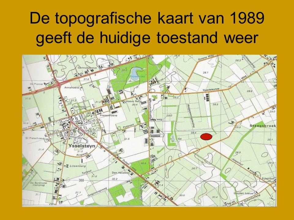 De topografische kaart van 1989 geeft de huidige toestand weer
