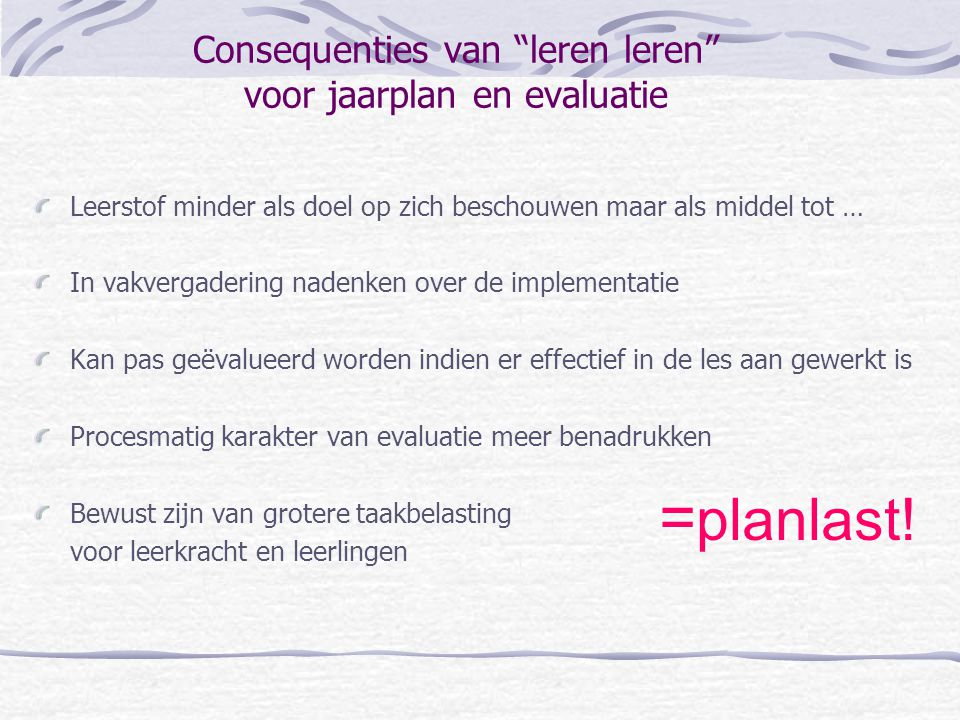 Consequenties van leren leren voor jaarplan en evaluatie