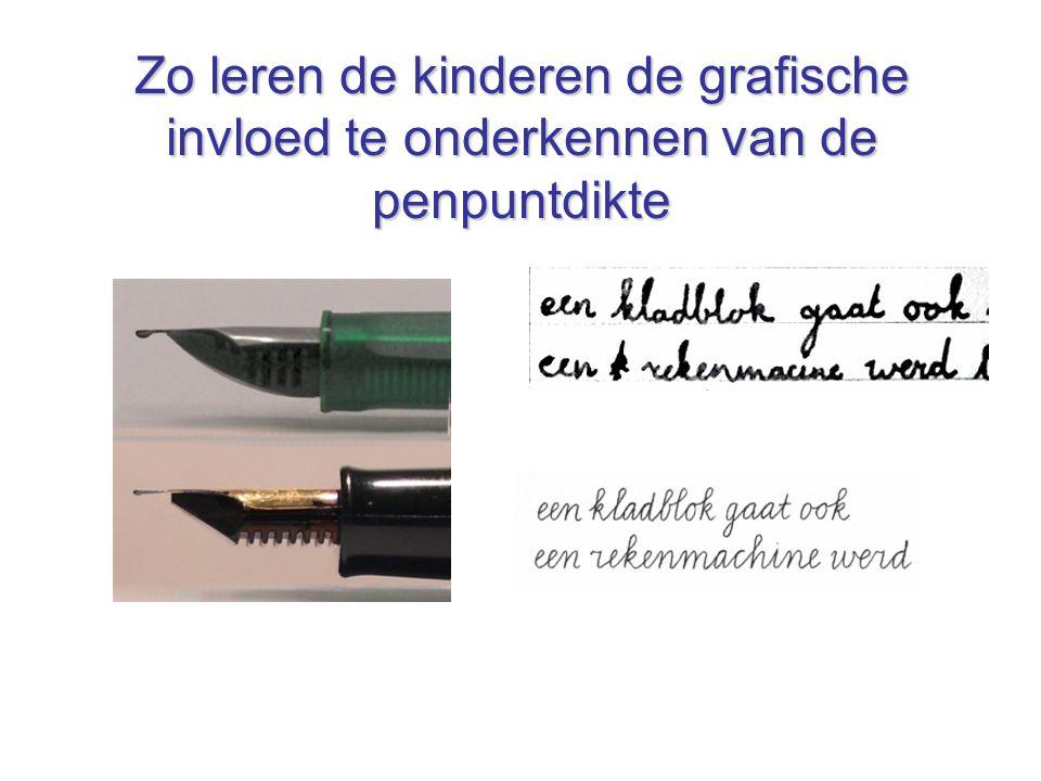 Zo leren de kinderen de grafische invloed te onderkennen van de penpuntdikte