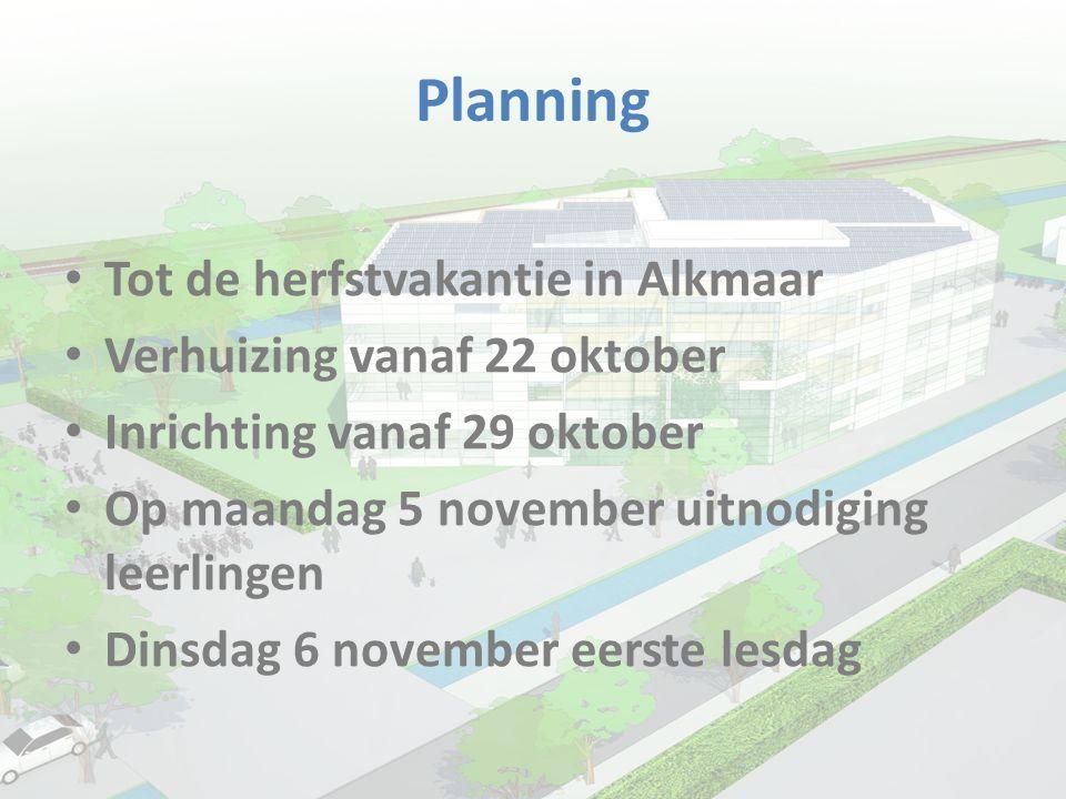 Planning Tot de herfstvakantie in Alkmaar Verhuizing vanaf 22 oktober