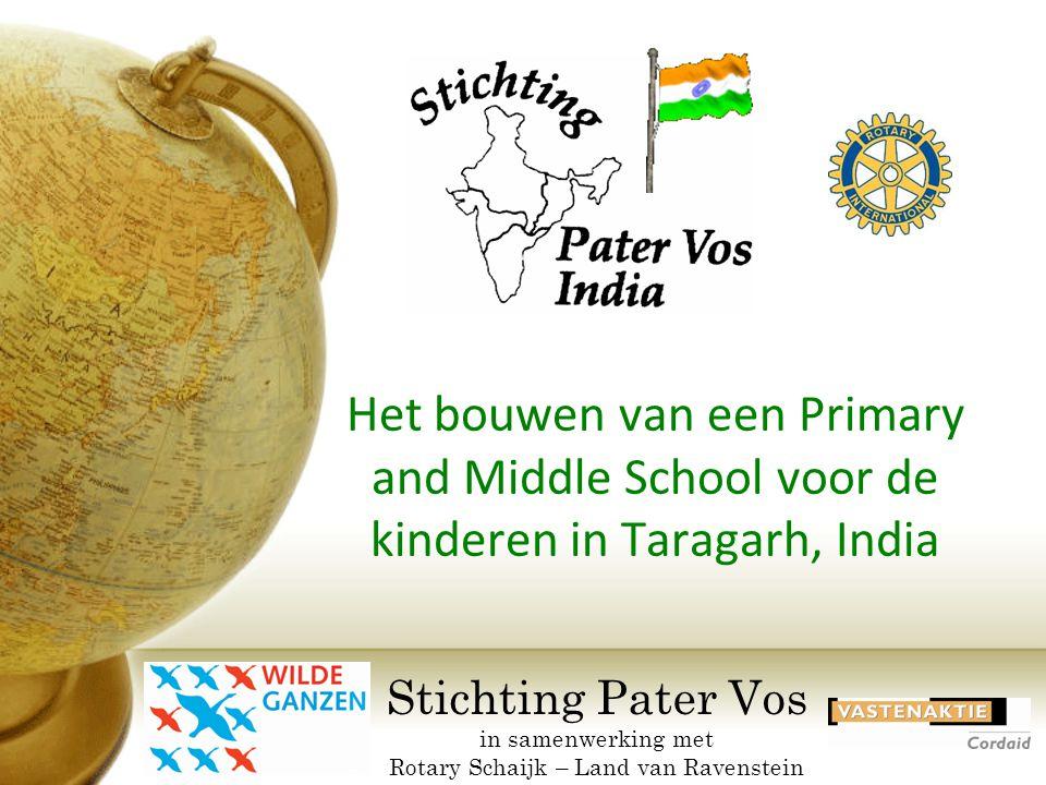 Het bouwen van een Primary and Middle School voor de kinderen in Taragarh, India