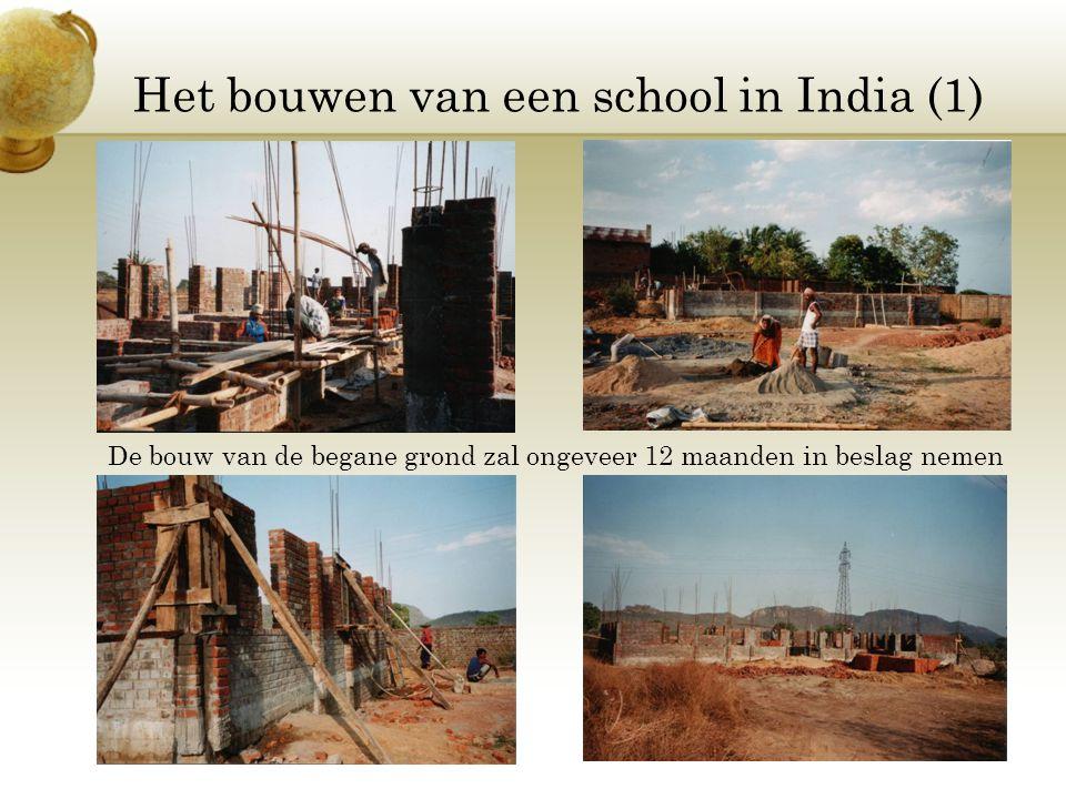 Het bouwen van een school in India (1)