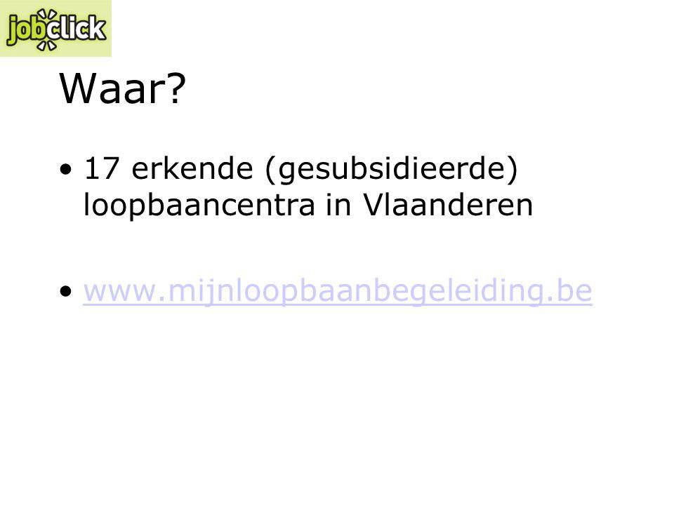 Waar 17 erkende (gesubsidieerde) loopbaancentra in Vlaanderen