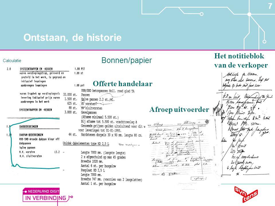 Ontstaan, de historie 7 Het notitieblok van de verkoper Bonnen/papier