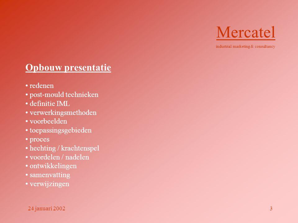 Mercatel Opbouw presentatie redenen post-mould technieken