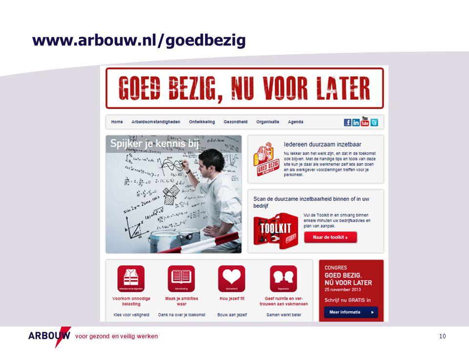 www.arbouw.nl/goedbezig 10 10