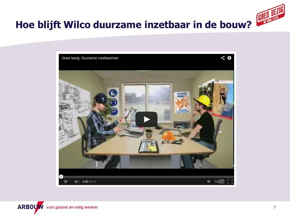 Hoe blijft Wilco duurzame inzetbaar in de bouw