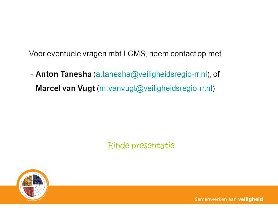 Voor eventuele vragen mbt LCMS, neem contact op met