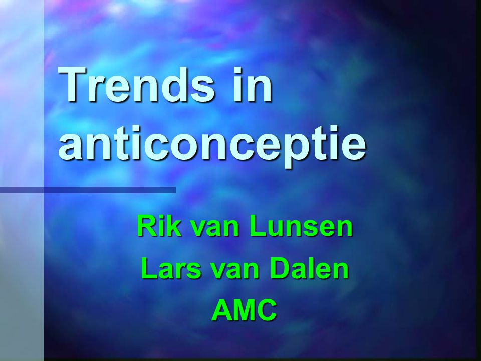 Trends in anticonceptie