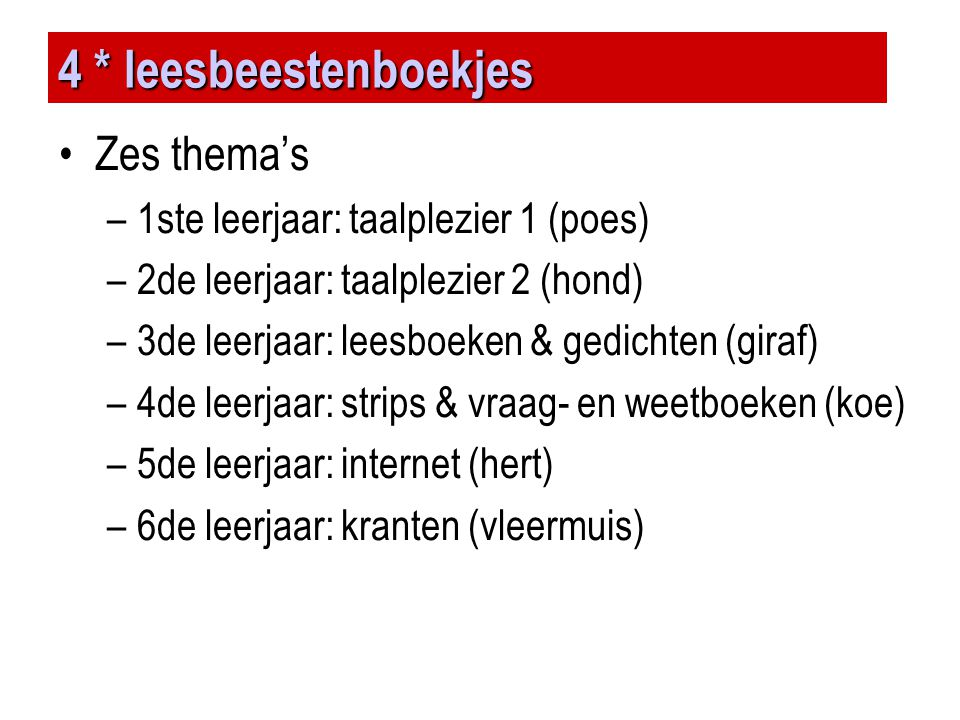 4 * leesbeestenboekjes Zes thema's 1ste leerjaar: taalplezier 1 (poes)