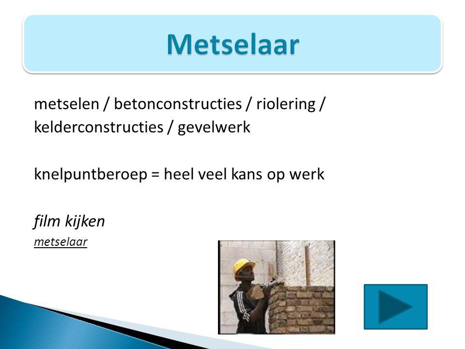 Metselaar metselen / betonconstructies / riolering /