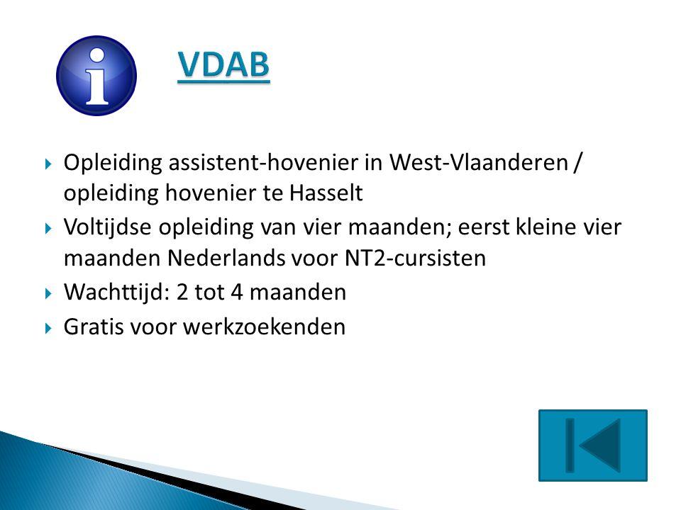VDAB Opleiding assistent-hovenier in West-Vlaanderen / opleiding hovenier te Hasselt.