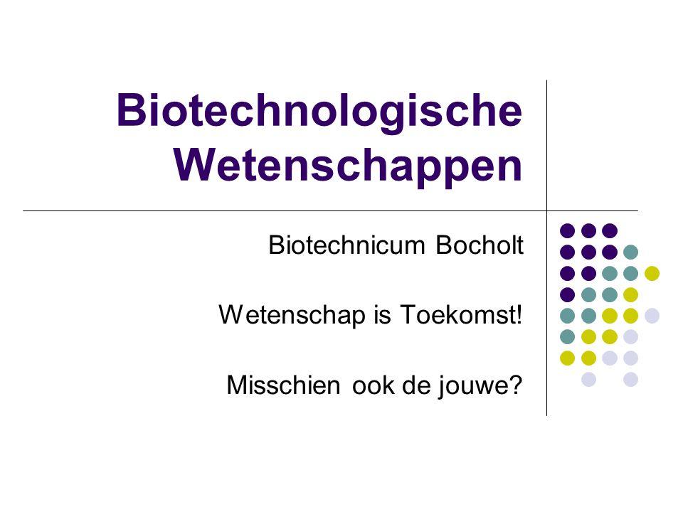 Biotechnologische Wetenschappen