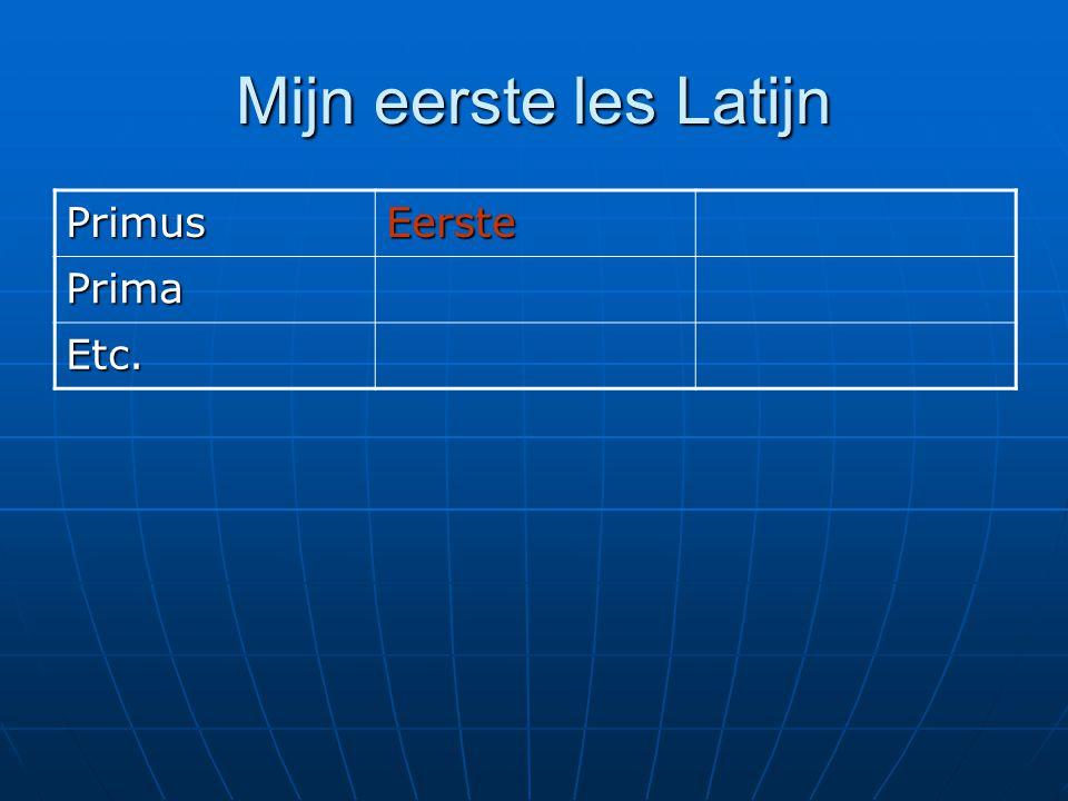 Mijn eerste les Latijn Primus Eerste Prima Etc.