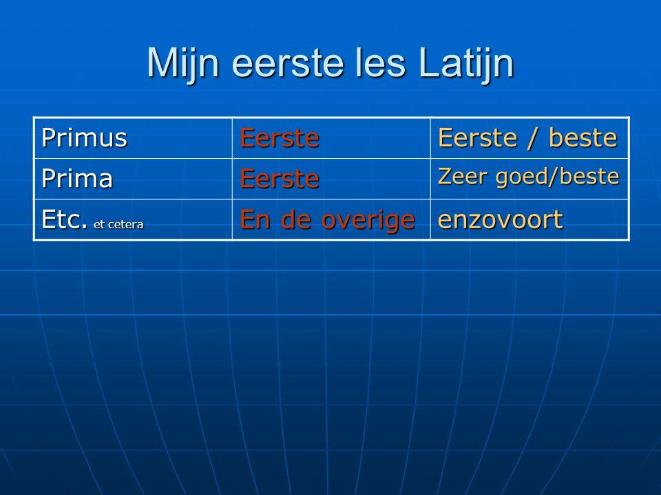 Mijn eerste les Latijn Primus Eerste Eerste / beste Prima