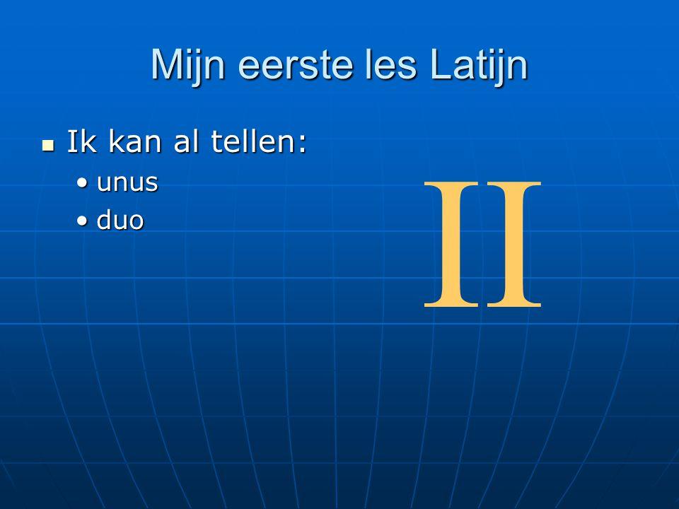 Mijn eerste les Latijn Ik kan al tellen: unus duo II