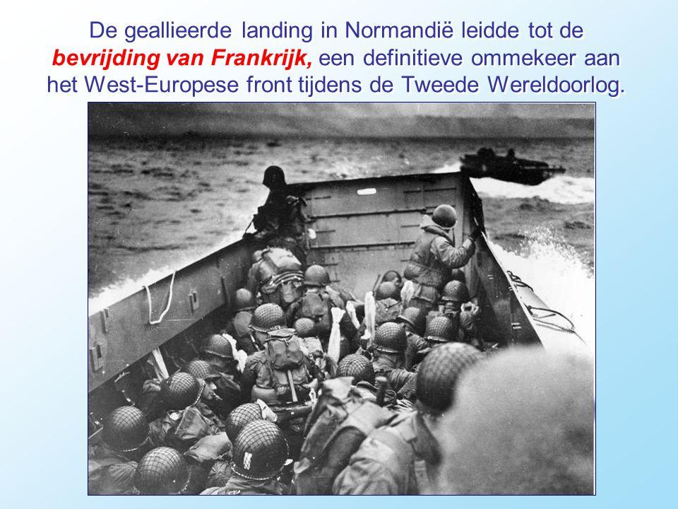 De geallieerde landing in Normandië leidde tot de bevrijding van Frankrijk, een definitieve ommekeer aan het West-Europese front tijdens de Tweede Wereldoorlog.