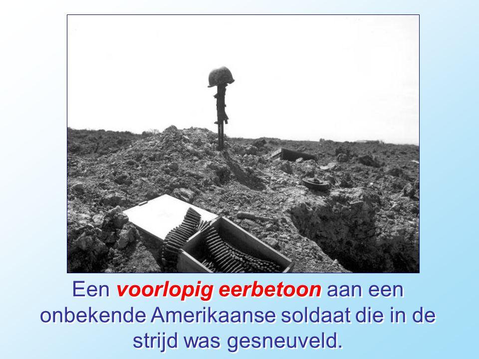 Een voorlopig eerbetoon aan een onbekende Amerikaanse soldaat die in de strijd was gesneuveld.