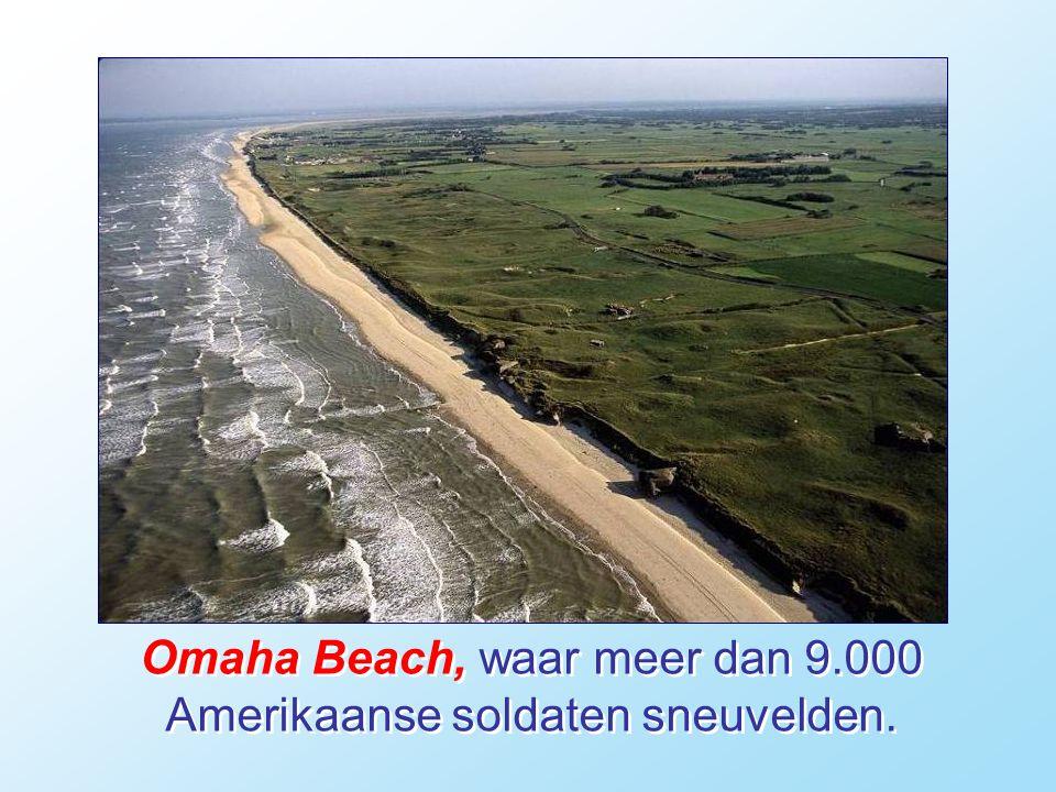 Omaha Beach, waar meer dan 9.000 Amerikaanse soldaten sneuvelden.