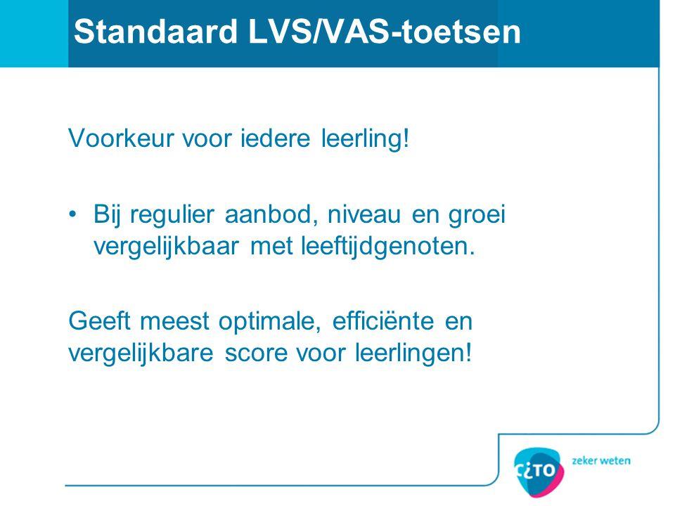 Standaard LVS/VAS-toetsen