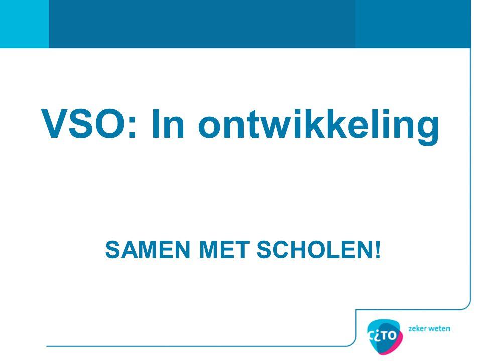 VSO: In ontwikkeling Samen met scholen!