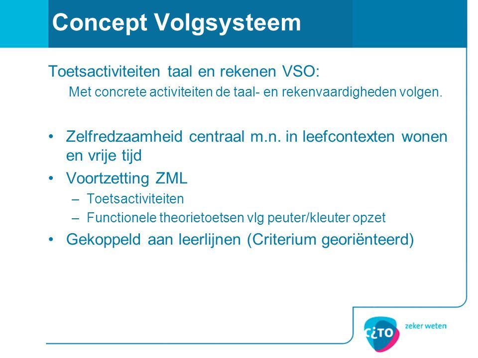 Concept Volgsysteem Toetsactiviteiten taal en rekenen VSO: