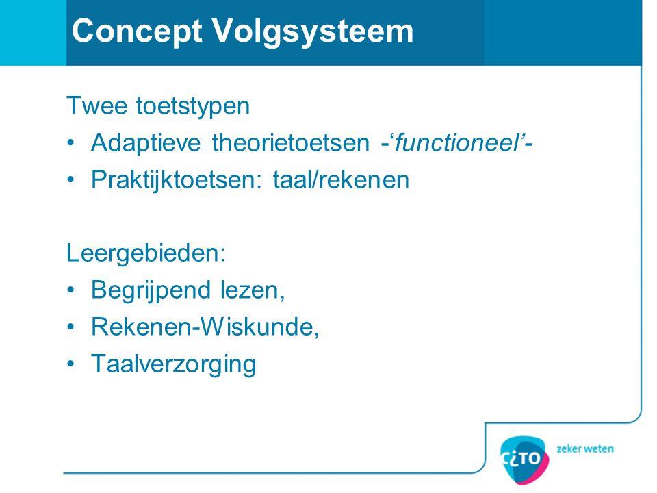 Concept Volgsysteem Twee toetstypen